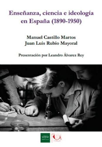 5780_portada_del_libro_ensenanza__ciencia_e_ideologia_en_espana__1890_1950_