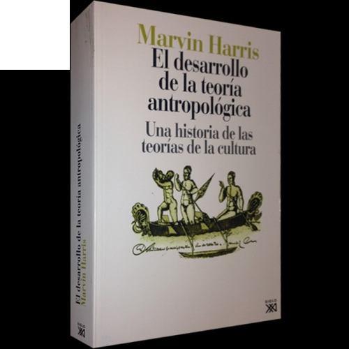 el-desarrollo-de-la-teoria-antropologica-marvin-harris-D_NQ_NP_675305-MLA20854807808_082016-O