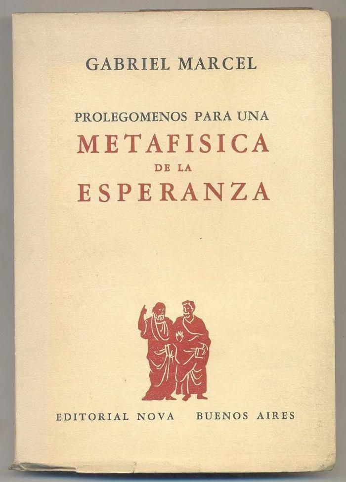 gabriel-marcel-prolegomenos-para-metafisica-de-la-esperanza-D_NQ_NP_374511-MLA20570443119_022016-F