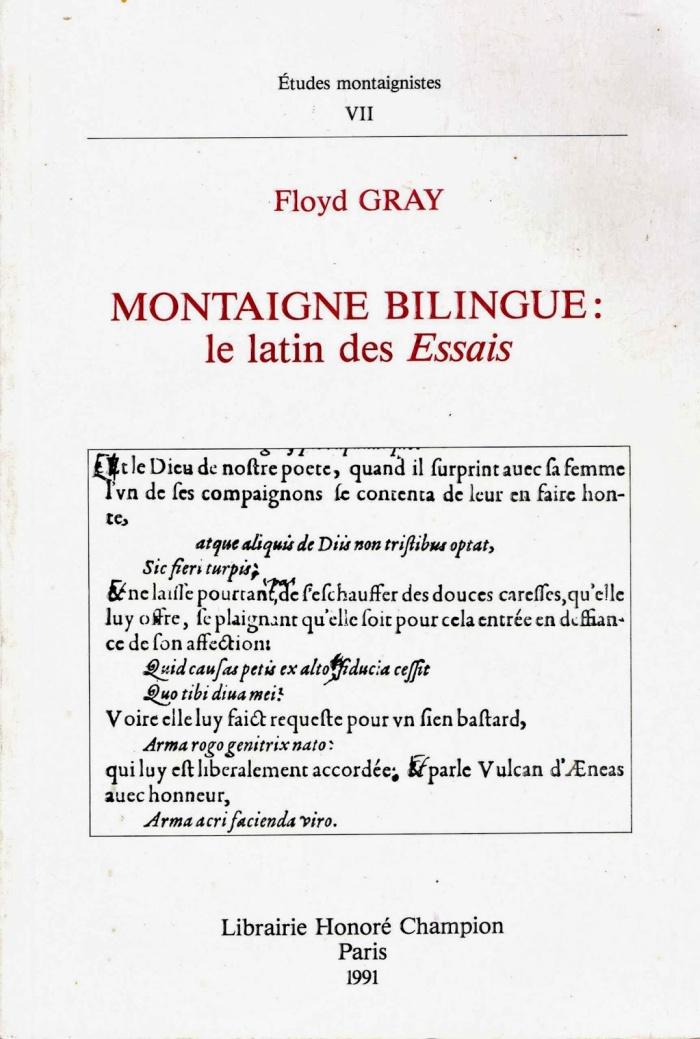 Gray (Floyd), Montaigne bilingue. Le latin des essais