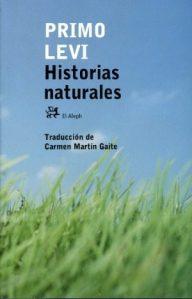 historias-naturales-de-primo-levi-editorialel-aleph-nuevo-4956-MLA4022775987_032013-O