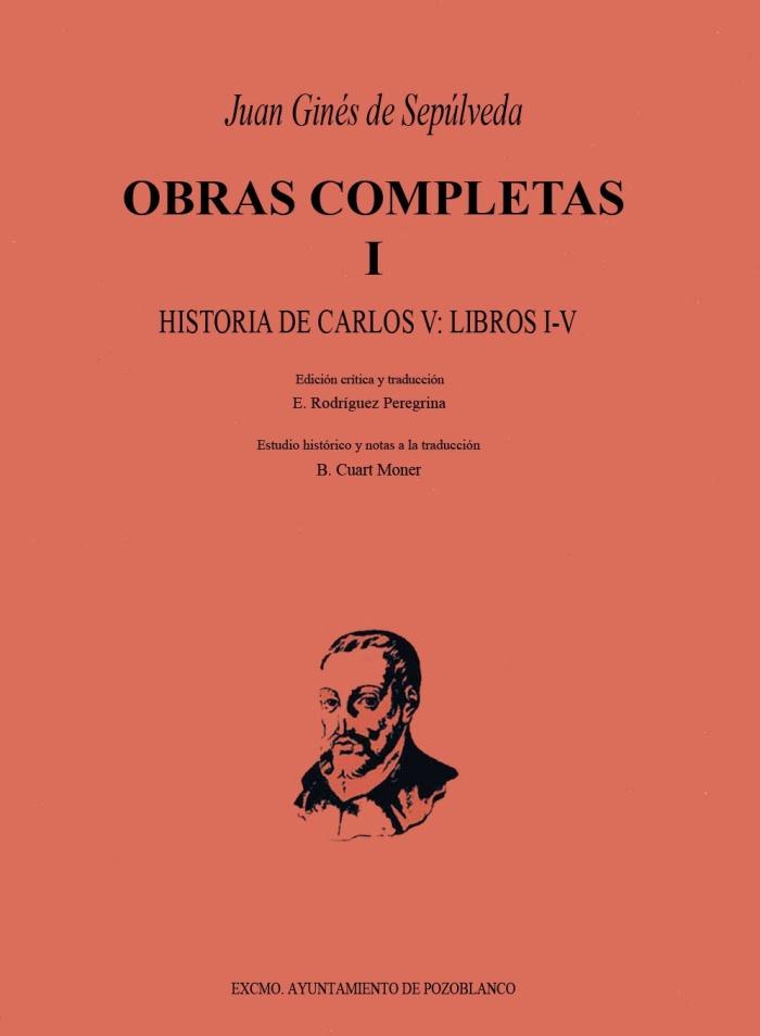 Juan Ginés Sepúlveda - OBRAS COMPLETAS I