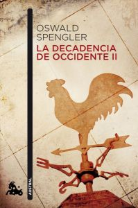 la-decadencia-de-occidente-ii-9788467019186