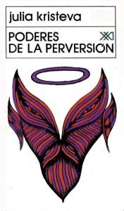 poderes-de-la-perversion-kristeva-julia-330001-MLA20266487749_032015-F