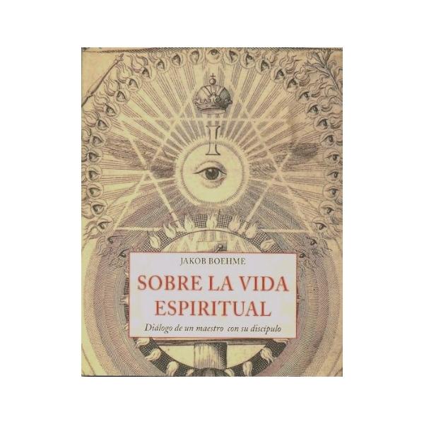 sobre-la-vida-espiritual-dialogo-de-un-maestro-con-su-discipulo