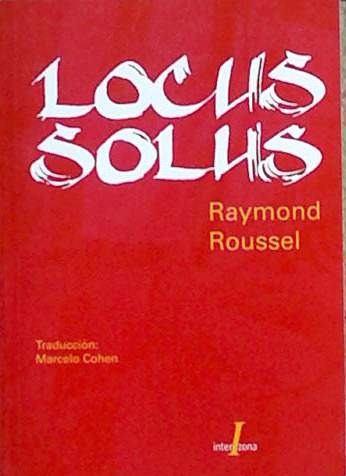 roussel-raymond-locus-solus-traduccion-de-marcelo-cohen-5279-MLA4280191814_052013-O