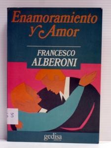 enamoramiento-y-amor-francesco-alberoni