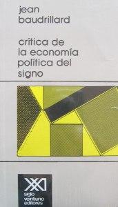 jean-baudrillard-critica-de-la-economia-politica-del-signo-11255-MLA20040717239_012014-F