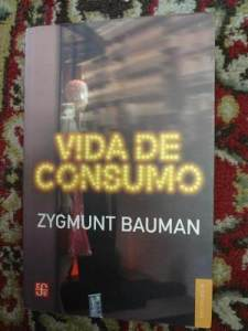 zygmunt-bauman-vida-de-consumo-fce-20653-MLU20194006287_112014-O