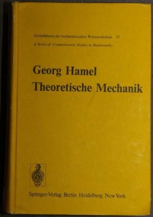 G-Hamel+Theoretische-Mechanik-Eine-einheitliche-Einführung-in-die-gesamte-Mechanik