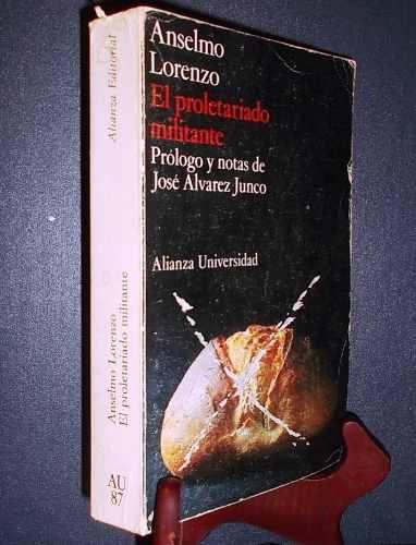 anselmo-lorenzo-el-proletariado-militante-alianza-espana-23108-MLM20241926089_022015-O