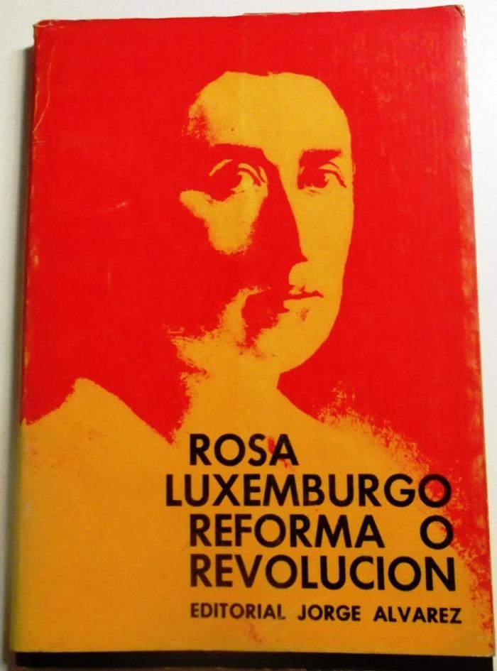 rosa-luxemburgo-reforma-o-revolucion-6023-MLA4524534407_062013-F